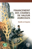 Calvin Miller et Linda Jones - Financement des chaînes de valeur agricoles - Outils et leçons.