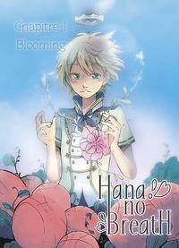 Caly - Hana No Breath Chapitre 1 - Blooming.