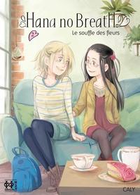 Caly - Hana no Breath T02 - Le souffle des fleurs.