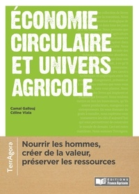 Camal Gallouj et Céline Viala - Economie circulaire et univers agricole.