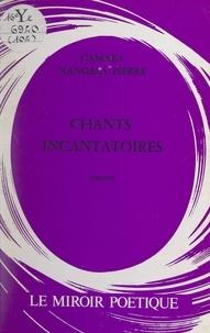 Camara Nagala Pierre - Chants incantatoires.