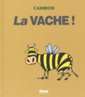 Cambon - La vache !.