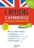 Cambridge Assessment English et  Cambridge University Press - L'officiel du test Cambridge English Certificate Niveau B2.