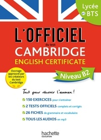 Cambridge Assessment English et  Cambridge University Press - L'officiel du test Cambridge English Certificate Niveau B2.