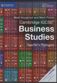 Medi Houghton et Mark Fisher - Cambridge IGCSE Business Studies - Teacher's Resource. 1 Cédérom