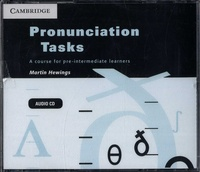 Martin Hewings - Pronunciation Tasks - A course for pre-intermediate learners. 3 CD audio