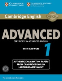 Cambridge University Press - Cambridge English Advanced 1 Certificate in Advanced English With Answers - For Revised Exams From 2015. 2 CD audio