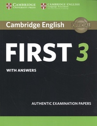 Cambridge University Press - Cambridge English First 3 with Answers - Authentic Examination Papers.