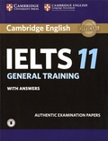 Cambridge University Press - IELTS 11 - General Training with Answers - Authentic Examination Papers.