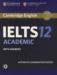 IELTS 12 Academic with Answers - Authentic Examination Papers.pdf