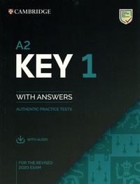 Cambridge University Press - Key 1 for the Revised 2020 Exam A2 - Student's Book with Answers with Audio.