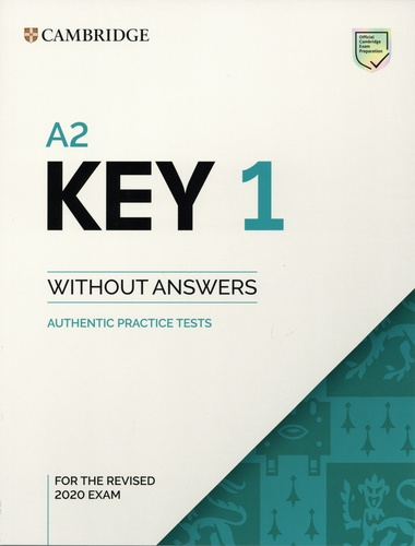 Key 1 for the Revised 2020 Exam A2. Student's Book without Answers  Edition 2020