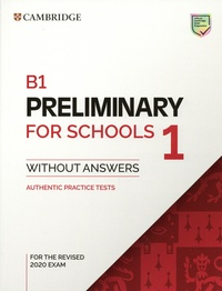 Cambridge University Press - Preliminary 1 for Schools 1 Exam B1 - Student's Book without Answers.