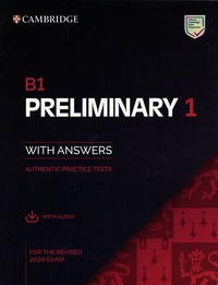 Lire des livres en ligne gratuitement sans téléchargement mobile Preliminary 1 for the Revised 2020 Exam B1  - Student's Book with Answers with audio par Cambridge University Press (Litterature Francaise)