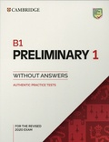 Cambridge University Press - Preliminary 1 for the Revised 2020 Exam B1 - Student's Book without Answers.