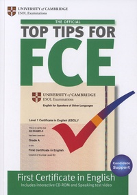 Cambridge University Press - The Official Top Tips for FCE. 1 Cédérom