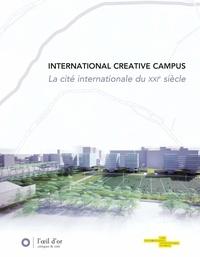 Camby et al - International creative campus - La cité internationale du XXIe siècle.