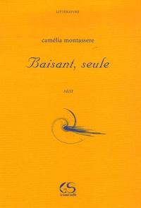 Camélia Montassere - Baisant, seule.