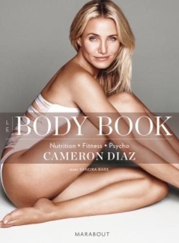 Le body book. Connaître son corps pour s'assumer et s'affirmer