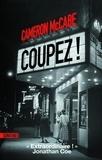 Cameron McCabe - Coupez !.
