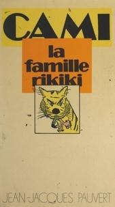 Cami et Michel Laclos - La famille Rikiki.
