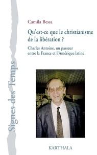 Camila Bessa - Qu'est-ce que le christianisme de la libération ? - Charles Antoine, un passeur entre la France et l'Amérique latine.