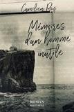Camilien Roy - Mémoires d'un homme inutile.