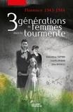 Camilla Benaim et Lisa Rosselli - 3 générations de femmes dans la tourmente - Florence 1943-44.