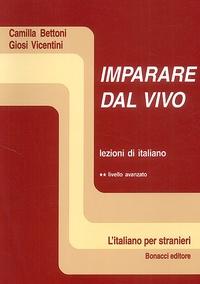 Camilla Bettoni et Giosi Vicentini - .