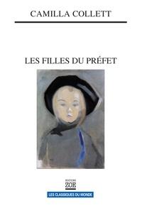Camilla Collett - Les filles du préfet.