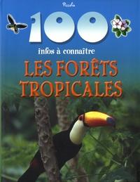 Les forêts tropicales - Camilla de La Bédoyère |