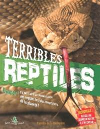 Camilla de La Bedoyere - Terribles reptiles.