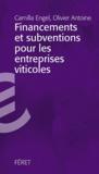 Camilla Engel et Olivier Antoine - Subventions et financements pour les entreprises viticoles.