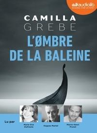 Camilla Grebe - L'Ombre de la baleine. 1 CD audio MP3