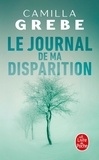 Camilla Grebe - Le journal de ma disparition.