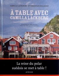 Camilla Läckberg et Christian Hellberg - A table avec Camilla Läckberg.