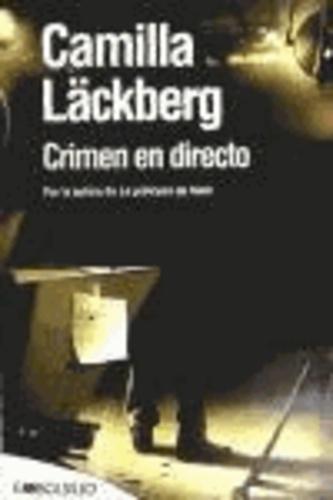 Camilla Läckberg - Crímen en directo.