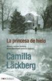 Camilla Läckberg - La princesa de Hielo.