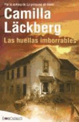 Camilla Läckberg - Las huellas imborrables.