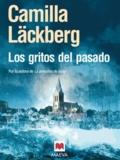 Camilla Läckberg - Los gritos del pasado.