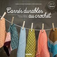 Camilla Schmidt Rasmussen et Sofie Grangaard - Carrés durables au crochet - Pour la cuisine et la salle de bain.
