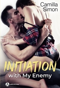 Camilla Simon - Initiation With My Enemy.