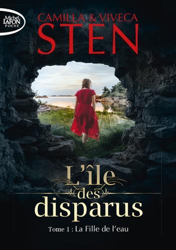 Camilla Sten et Viveca Sten - L'île des disparus Tome 1 : La fille de l'eau.
