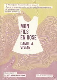 Camilla Vivian - Mon fils en rose.