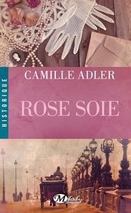 Camille Adler - Rose soie.