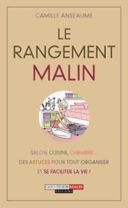 Camille Anseaume - Le rangement malin.