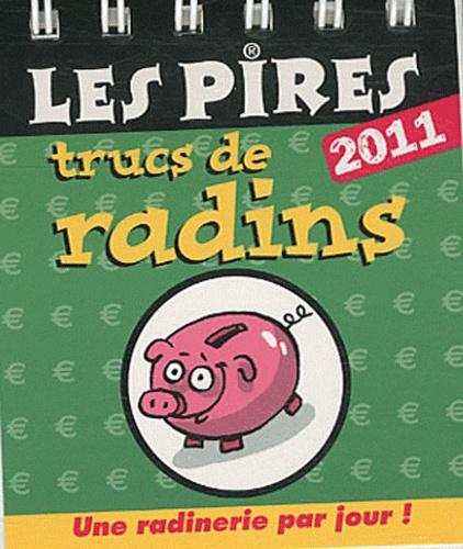 Camille Anseaume - Les pires trucs de radins 2011.