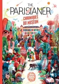 Camille Aulas et François Aulas - The Parisianer - Chroniques du Museum.