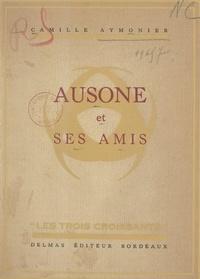 Camille Aymonier - Ausone et ses amis.