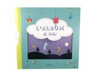 Camille Baladi et Gaël Le Neillon - L'album de bébé.